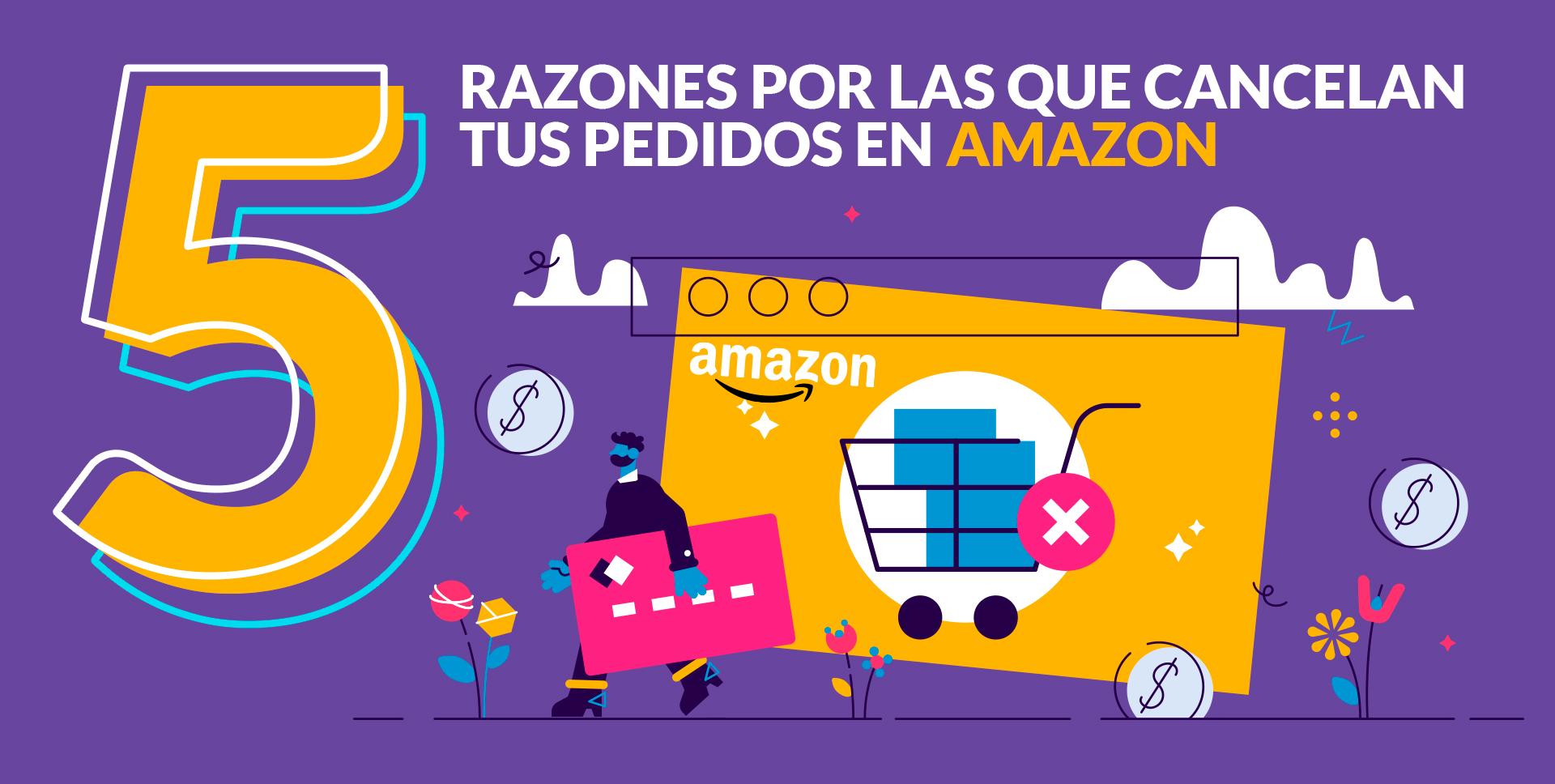 por que cancelan mi pedido en Amazon